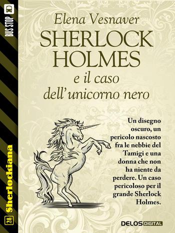 Sherlock Holmes e il caso dell'unicorno nero