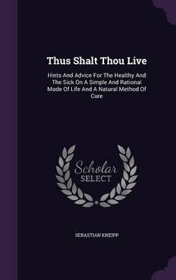 Thus Shalt Thou Live