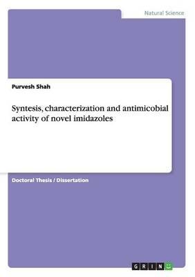 Syntesis, characterization and antimicobial activity of novel imidazoles