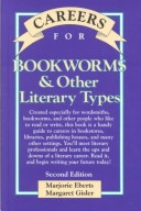 Careers for Bookworms and Other Literary Types