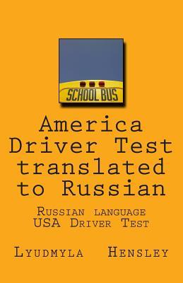 America Driver Test Translated to Russian