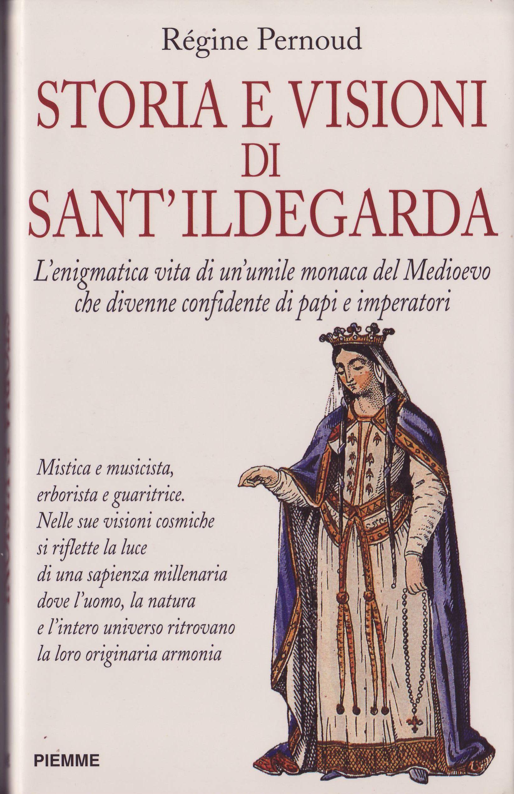 Storia e visioni di sant'Ildegarda