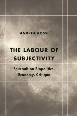 The Labour of Subjectivity