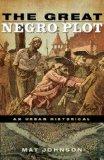 The Great Negro Plot