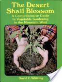 The Desert Shall Blossom