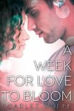 A Week for Love to Bloom