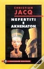 Nefertiti e Akhenato...