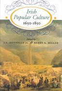 Irish Popular Culture, 1650-1850