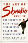 The Art of Shaolin K...