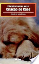 Princípios básicos para a criação de cães