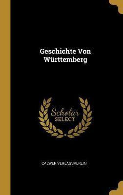 Geschichte Von Württemberg