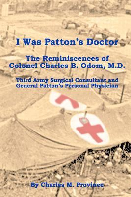 I Was Patton's Doctor