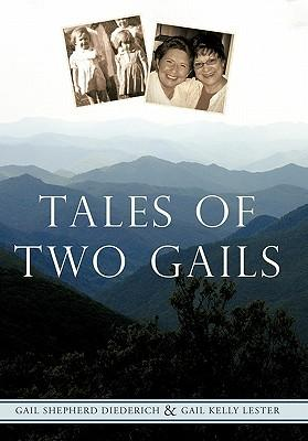 Tales of Two Gails