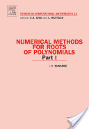 Numerical Methods for Roots of Polynomials -
