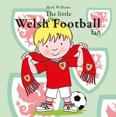 The Little Welsh Football Fan