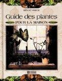 Guide des plantes pour la maison