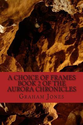 A Choice of Frames