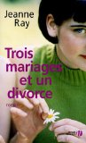 Trois mariages et un...