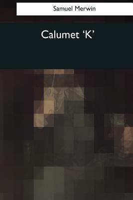 Calumet 'k'