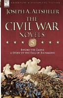 The Civil War Novels...