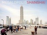 Megalopolis Shanghai
