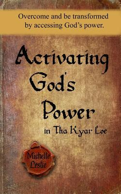 Activating God's Power in Tha Kyar Loe