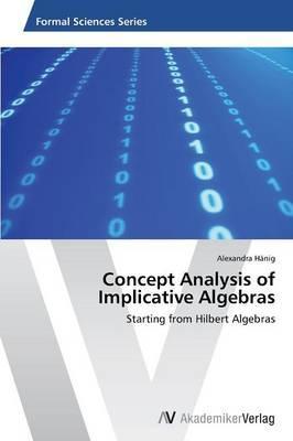 Concept Analysis of Implicative Algebras