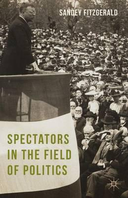 Spectators in the Field of Politics