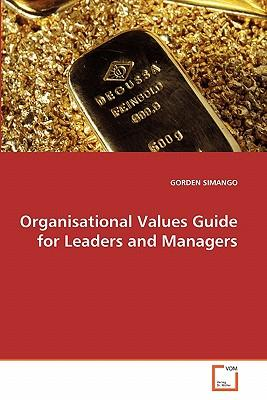 Organisational Values Guide for Leaders and Managers