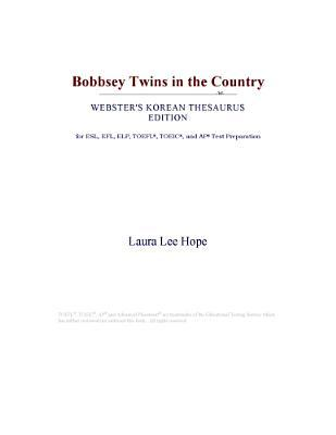 Bobbsey Twins in the Country (Webster's Korean Thesaurus Edition)