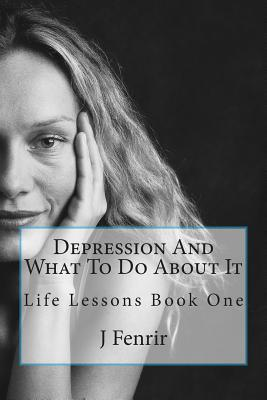 Depression and What to Do About It