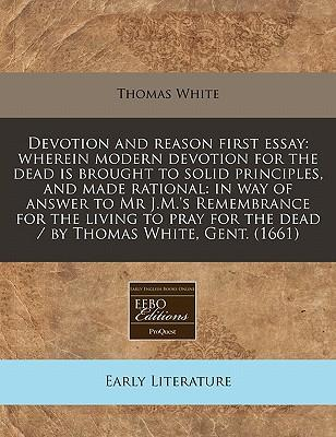 Devotion and Reason First Essay