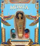 Descubre una momia egipcia/ explore within an egyptian mummy