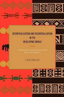 Decentralization and Recentralization in the Developing World