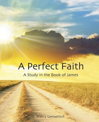 A Perfect Faith