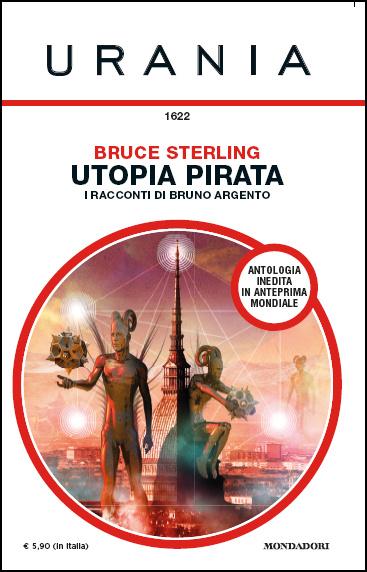 Utopia pirata - I racconti di Bruno Argento