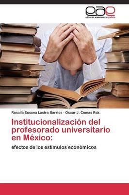 Institucionalización del profesorado universitario en México