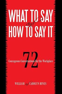 What to Say and How to Say It