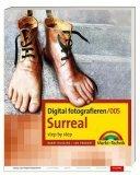 Digital fotografieren 005/ Surreal