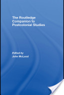 Routledge Companion to Post Colonial Studies