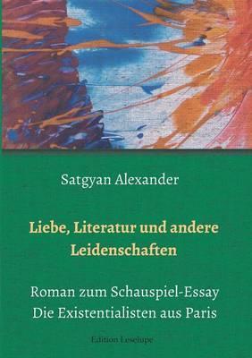 Liebe, Literatur und andere Leidenschaften