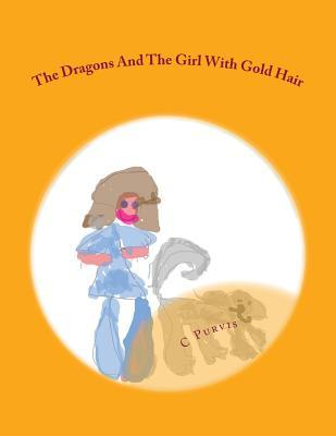 The Dragons and the Girl With Gold Hair