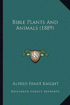 Bible Plants and Ani...