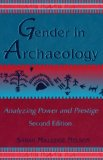 Gender in Archaeology, Analyzing Power and Prestige, Second Edition
