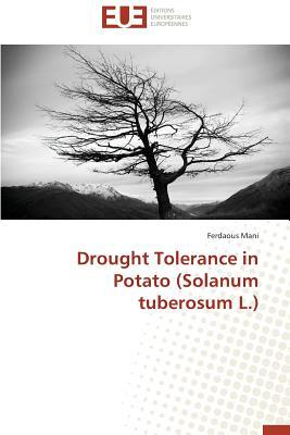 Drought Tolerance in Potato (Solanum Tuberosum l.)