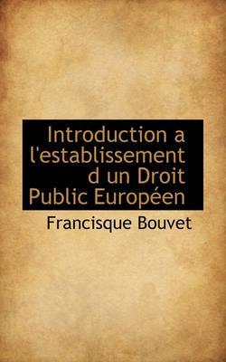 Introduction A L'Establissement D Un Droit Public Europ En