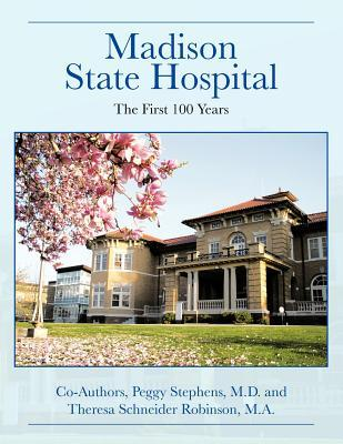 Madison State Hospit...
