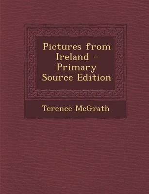Pictures from Ireland - Primary Source Edition