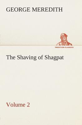 The Shaving of Shagpat an Arabian entertainment — Volume 2