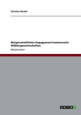 Bürgerschaftliches Engagement kommunaler Wählergemeinschaften